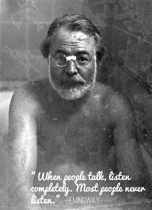 Hemingway Listen