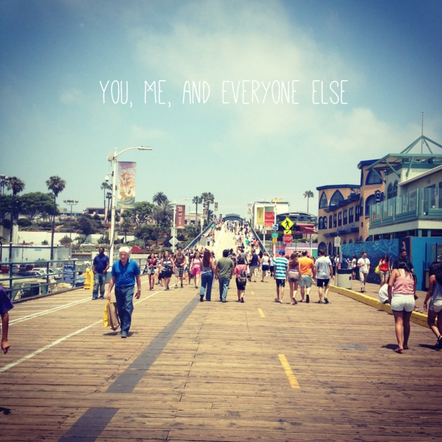 You Me and Everyone Else
